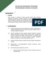 Garispanduan Pelaksanaan Program Promosi an Organ (Kementerian Kesihatan Malaysia, 2009)
