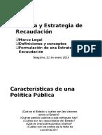 politicaestrategiarecaudacion-140220102808-phpapp01