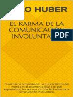 El Karma de La Comunicacion Inv - Lalo Huber