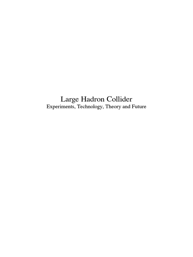 Large Hadron Collider | Particle Accelerator | Large Hadron