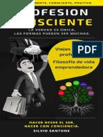 Profesion Consciente_ La Verdad - Silvio Santone