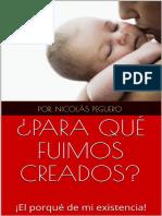 _para Que Fuimos Creados__ !El - Nicolas Peguero