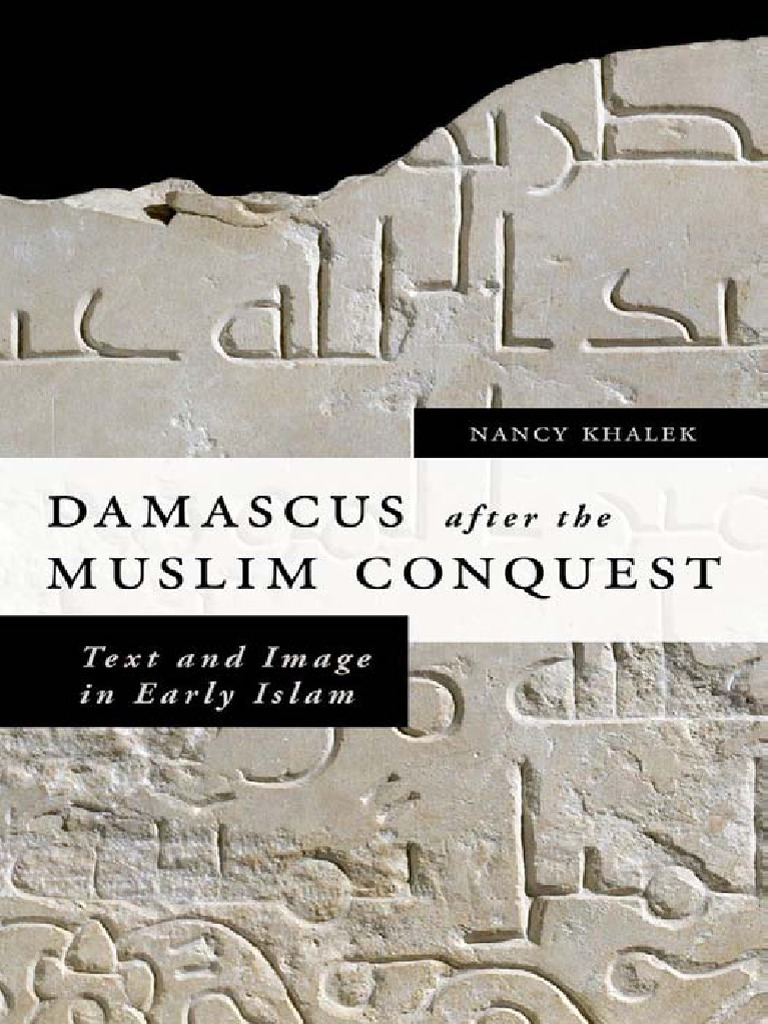 Damascus After the Muslim Conquest pdf | Damascus