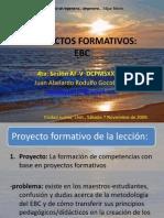 Proyectos Formativos.4ta. Sesion, Julio 2010.ppt