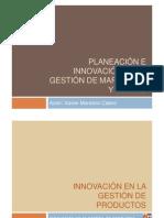 Innovacion - Planeacion e Innovacion de Gestion de MKT-4