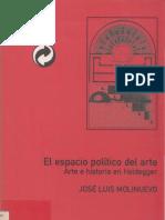 Molinuevo, José Luis - El Espacio Político Del Arte. Arte e Historia en Heidegger