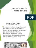Desastres Naturales de Norte de Chile