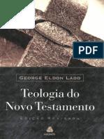 Teologia do Novo Testamento - George Eldon Ladd.pdf