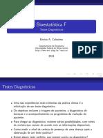 Bioestatística - Interpretação de Resultados Diagnósticos