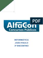 Alfacon Rodrigo Tecnico Do Inss Fcc Informatica Joao Paulo 3o Enc 20140517171447