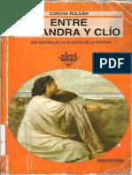 Roldan, Concha - Entre Casandra y Clio Una Historia de La Filosofia de La Historia - Editorial Akal