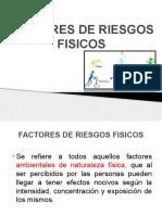 Diapositivas de Factores de Riesgos Fisicos