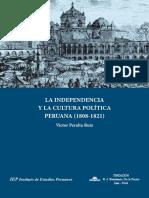 VICTOR PERALTA RUIZ - La Independencia y La Cultura Política Peruana (1808-1821)
