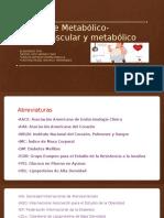 Síndrome Metabólico- Cardiovascular y Metabólico
