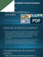 Servicios Privados y Publicos