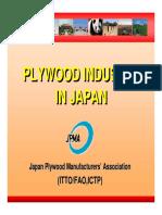 Plywood Markets in Japan Mr. Kimio Yahaba