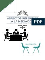 Aspectos Referidos a La Mediacion Trabajo Con Indice