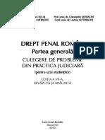 Drept Penal Roman Partea Generala Culegere de Probleme Din Practica Judiciara Pentru Uzul Studentilor Extras