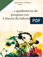 VALENTIM Org Metodos Qualitativos de Pesquisa Em Ciencia Da Informacao