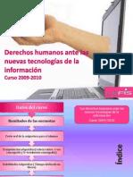 Derechos Humanos ante las nuevas tecnologias de la información. 2009-2010