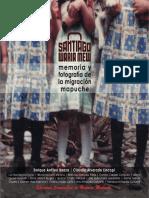 Santiago Waria mew. Memoria  y fotografía de la migración mapuche