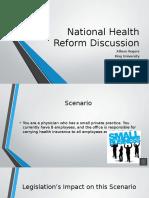 nurs 5010- national health reform discussion