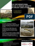 Multiple Deformational Structures as a Unique Geosite –