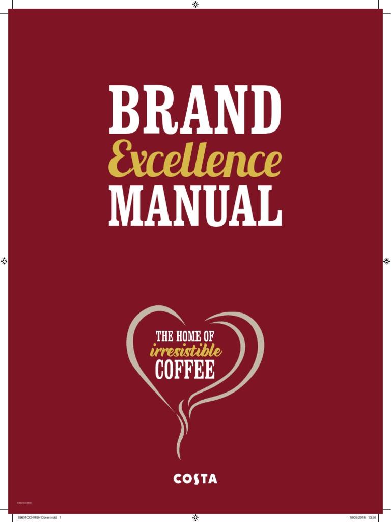 brand excellence manual 2016 pest control first aid rh scribd com costa coffee annual report 2016 costa coffee menu egypt