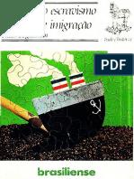 BEIGUELMAN, Paula. a Crise Do Escravismo e a Grande Imigração (Coleção Tudo é História Nº 2) Ocr