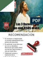 Las 3 Razones Por Las Que JESÚS Oraba