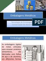 Aula 3_Embalagens Metálicas