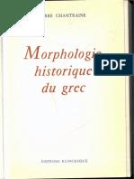 CHANTRAINE Morphologie_historique_du_grec.pdf