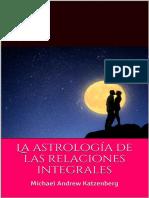 La Astrologia de Las Relaciones - Michael Andrew Katzenberg