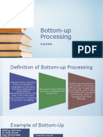 Bottom-up Processing and Active Listening