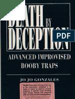 Death By Deception - Advanced Improvised Booby Traps - Jo Jo Gonzales (Paladin Press).pdf
