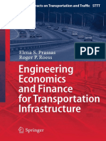 (Springer Tracts on Transportation and Traffic 3) Elena S. Prassas, Roger P. Roess (Auth.)-Engineering Economics and Finance for Transportation Infrastructure-Springer-Verlag Berlin Heidelberg (2013)