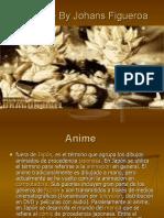 El Anime by Johans Figueroa