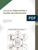 Tecnicas, Instrumentos y Fuentes de Informacion