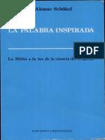 l. Alonso Schokel - La Palabra Inspirada. Ediciones Cristiandad