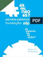 GuiaProfessor_EscolasSolidariasFundaçãoEDP_2016.pdf
