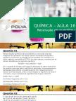 Aula 16 - Resolução de Questões I - Equilíbrio Químico - Oxirredução - Eletroquímica - Eletrólise