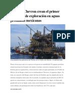 Pemex y Chevron Crean El Primer Consorcio de Exploración en Aguas Profundas Mexicanas
