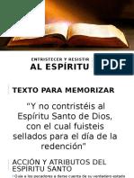 Entristecer y Resistir Al Espìritu Santo