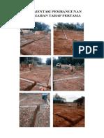 Dokumentasi Pembangunan Perumahan Tahap Pertama