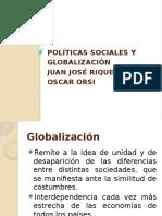 Políticas Sociales y Globalización