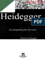 M. Heidegger - La Pregunta Por La Cosa (Sobre La Doctrina de Los Principios Transcendentales de Kant) [1987]