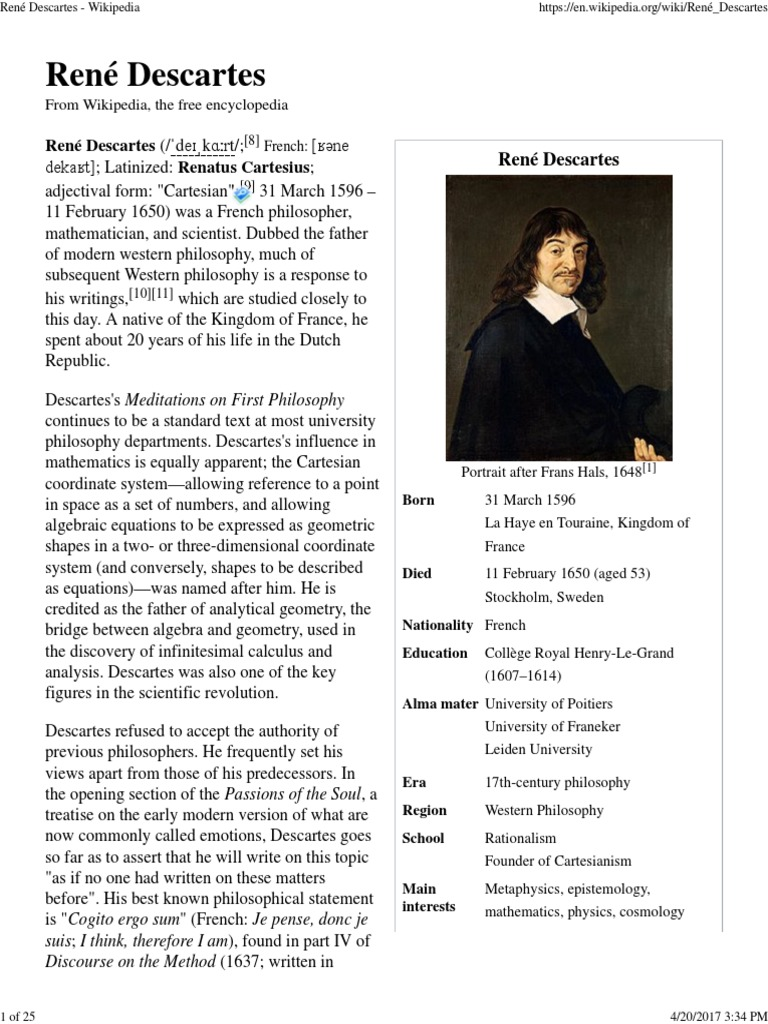 an overview of the philosophy of rene descartes a french philosopher René descartes (rənā´ dākärt´), lat renatus cartesius, 1596–1650, french philosopher, mathematician, and scientist, b la haye descartes' methodology was a major influence in the transition from medieval science and philosophy.