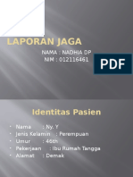 LAPORAN JAGA NADIA - DVT.pptx