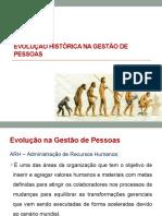 Aula 1 - Evolução Histórica na Gestão de Pessoas.pptx