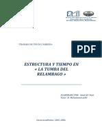 Estructura y Tiempo en La Novela La Tumba Del Relampago